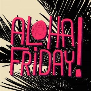 aloha_friday